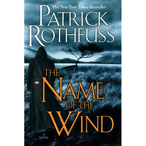 Patrick Rothfuss' Name of the Wind