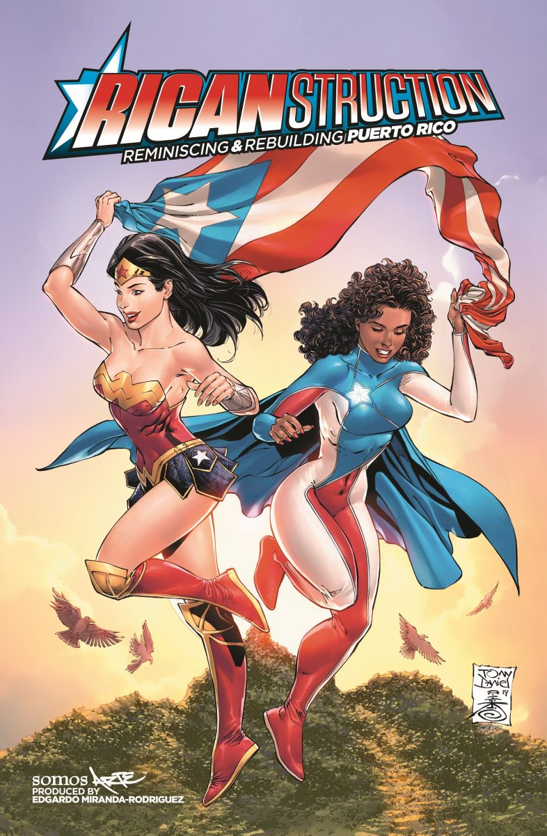 """Wonder Woman and La Borinqueña on the cover of """"Ricanstruction"""" a comics anthology in conjunction with DC Comics to support the people of Puerto Rico."""
