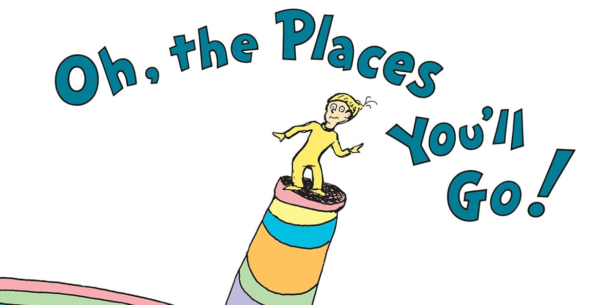 Oh The Place You'll Go