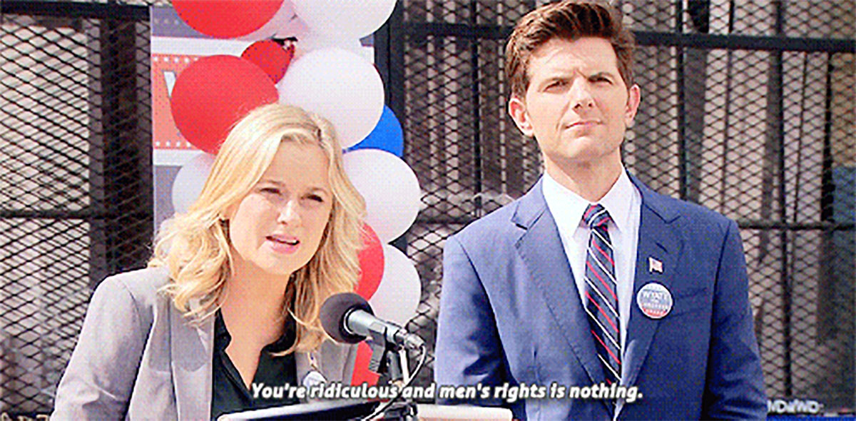 Leslie Knope says men's rights is nothing and she's right