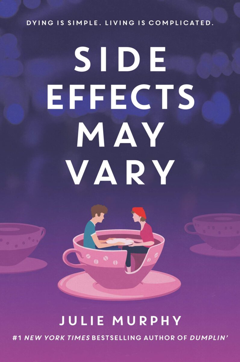 Book cover for Side Effects May Vary by Julie Murphy