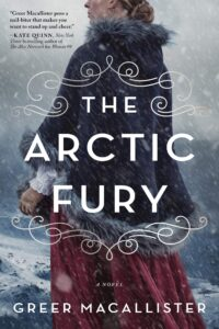 Book cover for The Arctic Fury by Greer Macallister