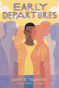 Book cover for Early Departures by Justin A. Reynolds