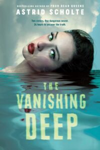 Book cover for The Vanishing Deep by Astrid Scholte