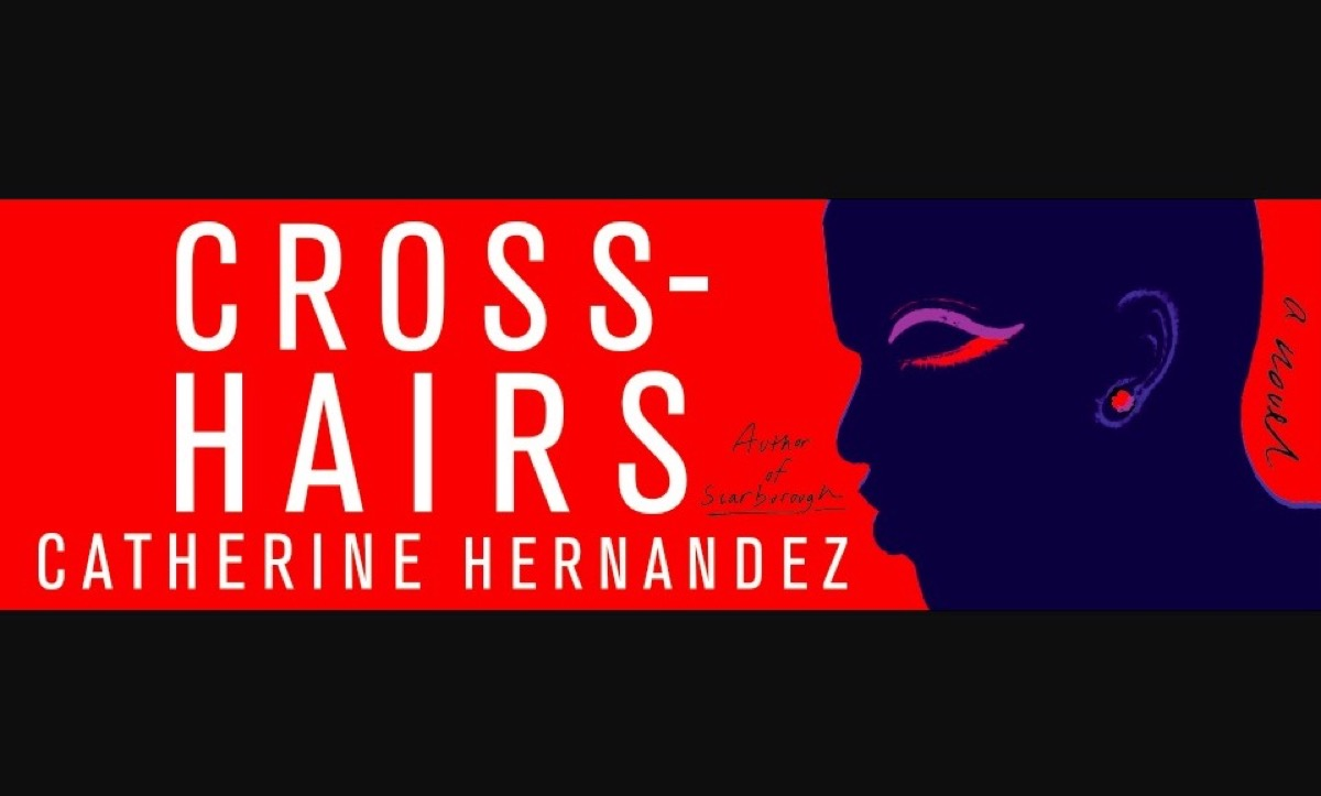 Book cover for Crosshairs by Catherine Hernandez