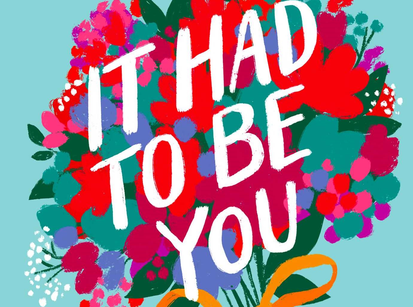 Book cover for It Had To Be You by Georgia Clark
