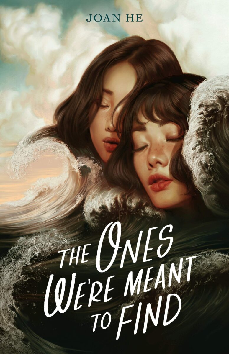 Book cover for The Ones We're Meant To Find by Joan He