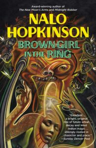 Book cover for Brown Girl In The Ring by Nalo Hopkinson