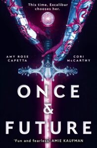 Book cover for Once & Future by Once and Future Cori McCarthy and Amy Rose Capetta