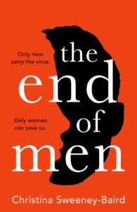 Book cover for The End of Men by Christina Sweeny Baird