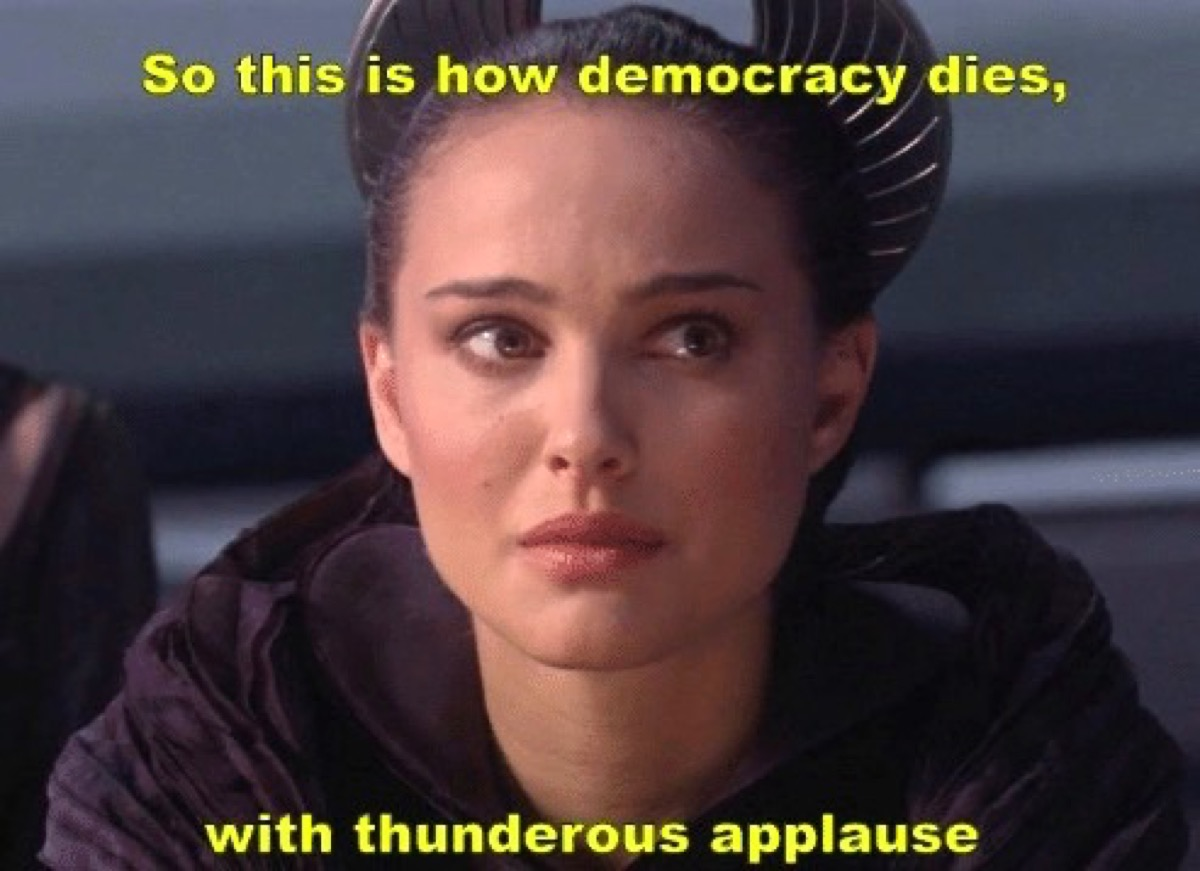 Padme lamenting the death of democracy in Revenge of the Sith.