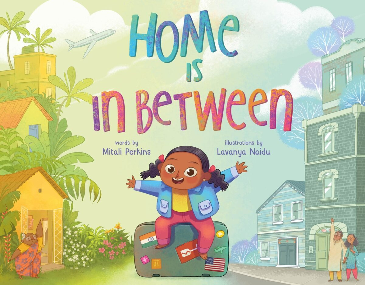 Book cover for Home Is In Between By Mitali Perkins