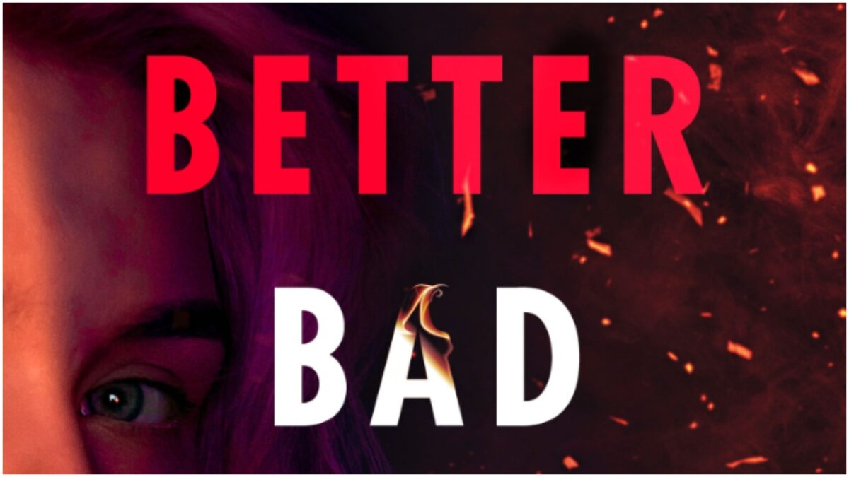 A Better Bad Idea by Laurie Devore