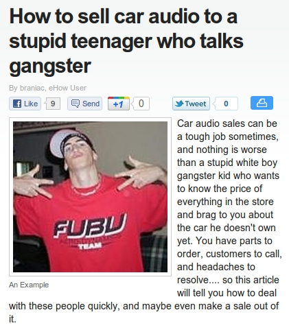 How To Sell Car Audio To A Stupid Teenage Who Talks Gangster
